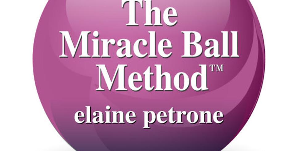 Miracle Ball Method:  Why We Hurt