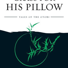 Grass for his pillow by Leane Hearn