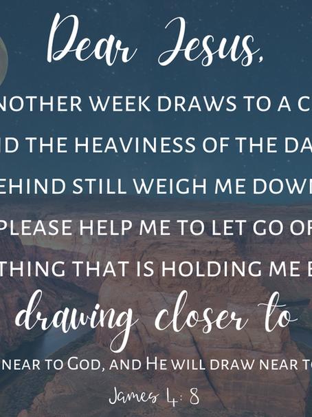 Dear Jesus, Draw Me Close to You