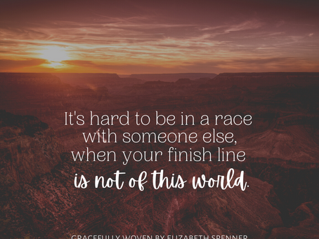 It's hard to be in a race with someone...