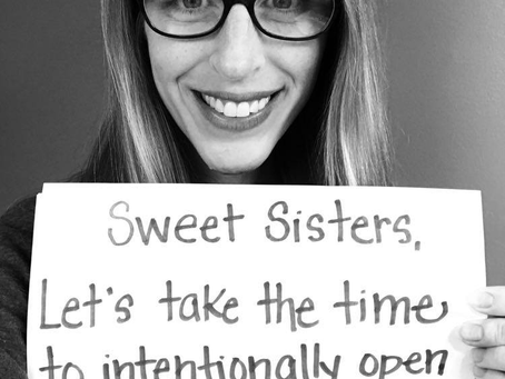 Intentional Sisterhood