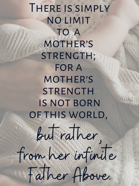 A Mother's Strength Knows No Limits