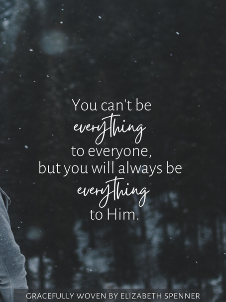 You can't be everything to everyone...