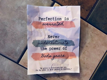 Perfection is Overrated, But God's Grace?