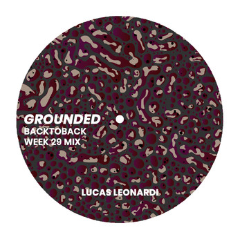 GROUNDED: LUCAS LEONARDI [WEEK 29 MIX]