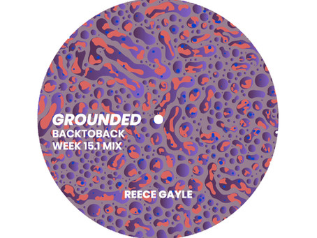 GROUNDED: REECE GAYLE [WEEK 15.1 MIX]