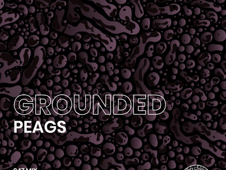 GROUNDED 047 with PEAGS