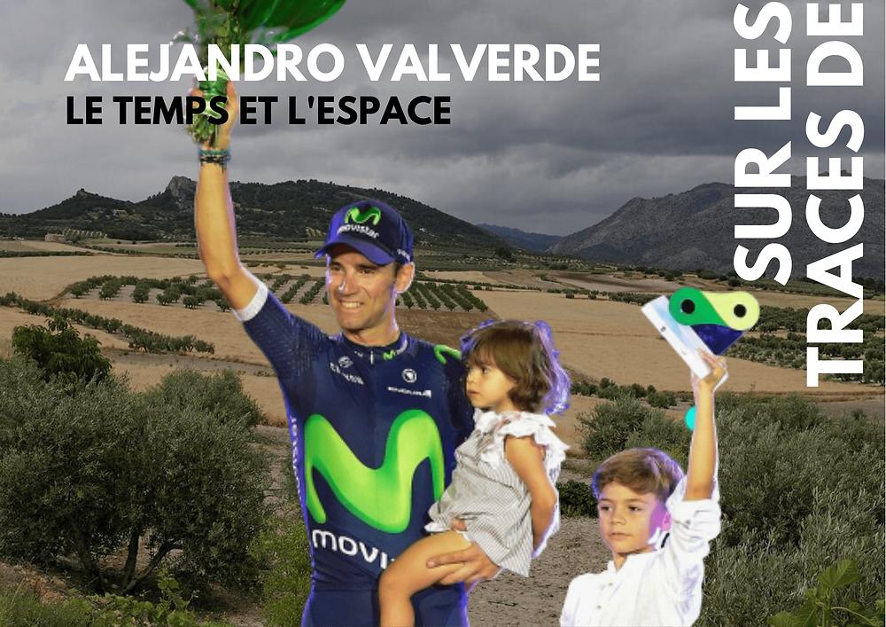 Alejandro Valverde, le temps et l'espace