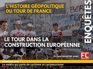Série géopolitique : Episode 2, le Tour dans la construction européenne (1962-1990)