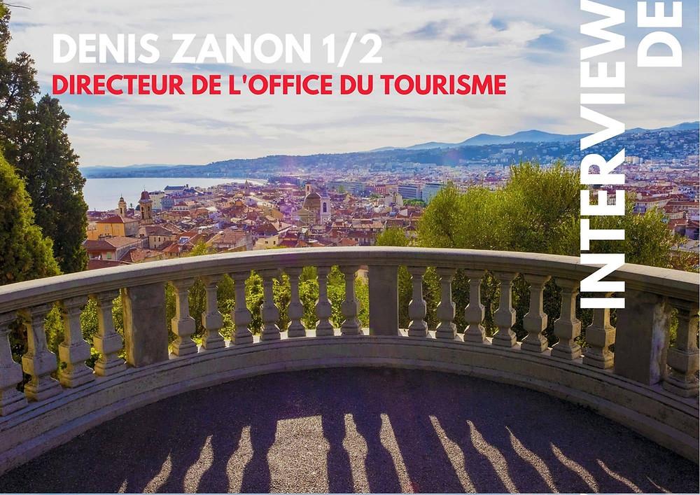 Interview exclusive de Denis Zanon, directeur de l'office du tourisme, qui nous parle de sa ville de Nice, entre mer et montagne