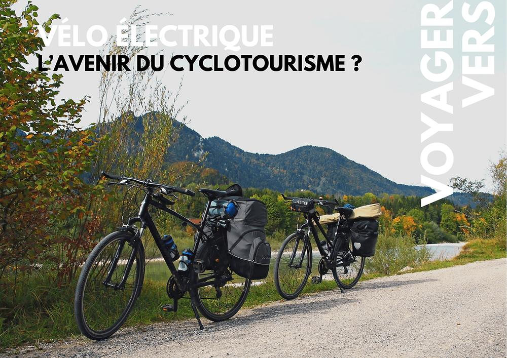 Vélo électrique, l'avenir du cyclotourisme