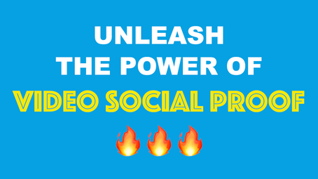Unleash The Power Of Video Social Proof!