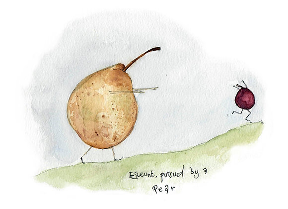 Exeunt Pursued by Pear