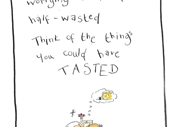 Wasted Tasted