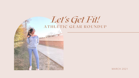 Let's Get Fit! - Athletic Gear Roundup