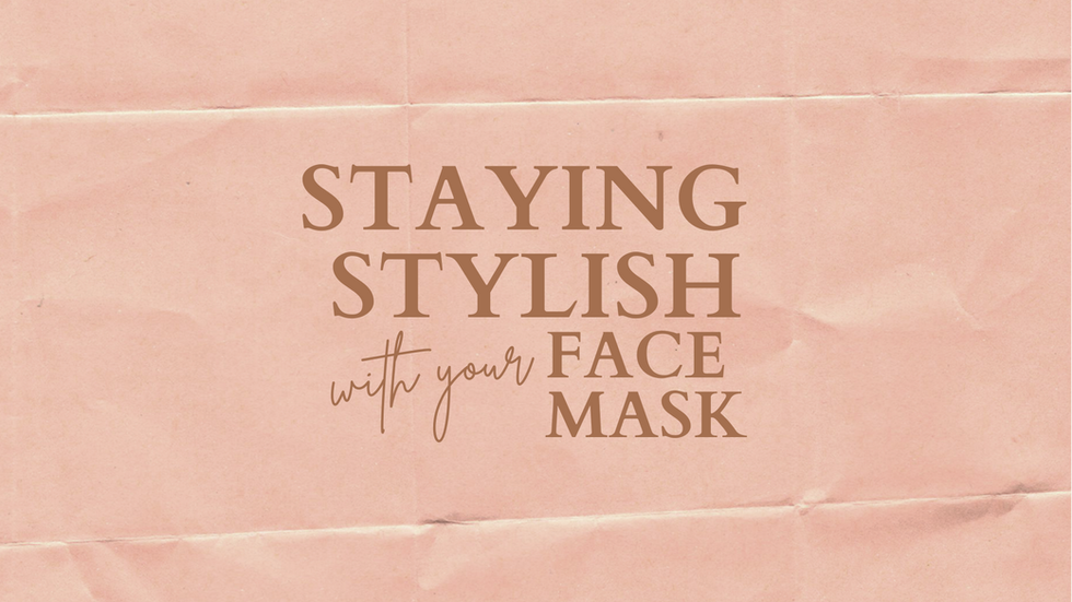 Staying Stylish with Your Face Mask