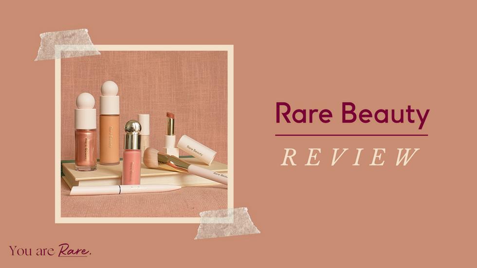 Rare Beauty Review