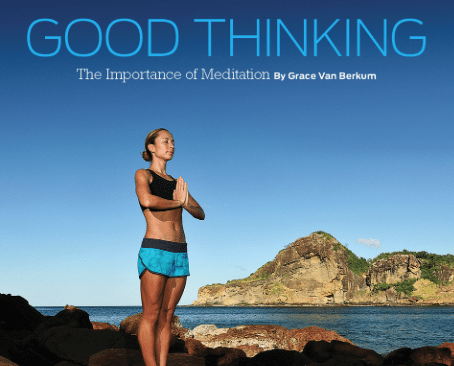 """Good Thinking…the Importance of Meditation"" featured in Sweat Equity Magazine"