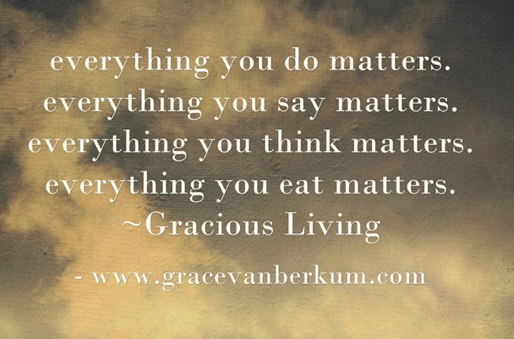 Gracious Living with Grace Van Berkum