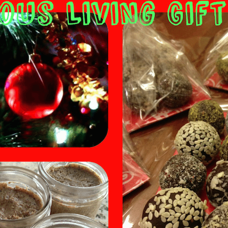 GRACIOUS LIVING 3 YUMMY, HEALTHY GIFT IDEAS