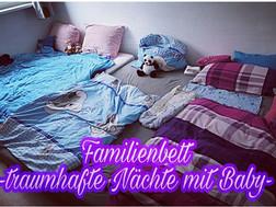 Familienbett- traumhafte Nächte mit Baby