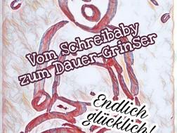 Unser hochsensibles Baby- Vom Schreibaby zum Dauergrinser -Endlich glücklich!