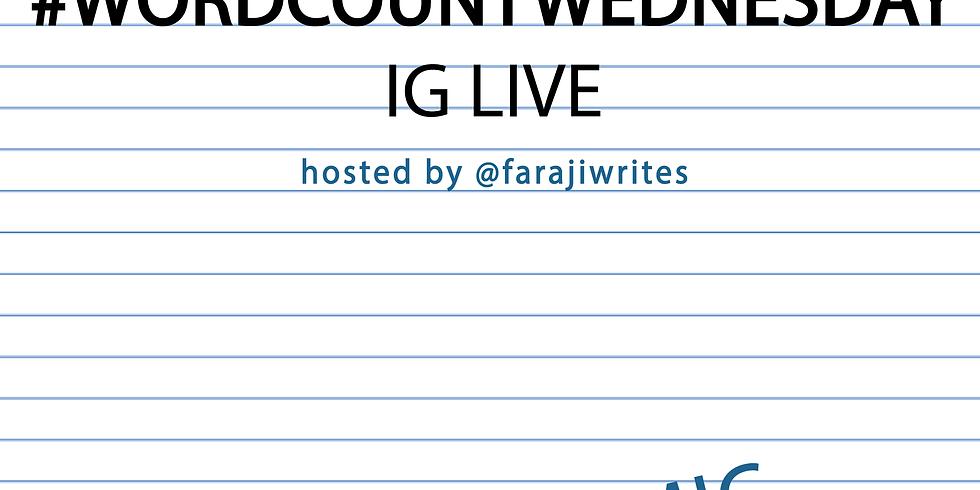 #WordCountWednesday IG Live