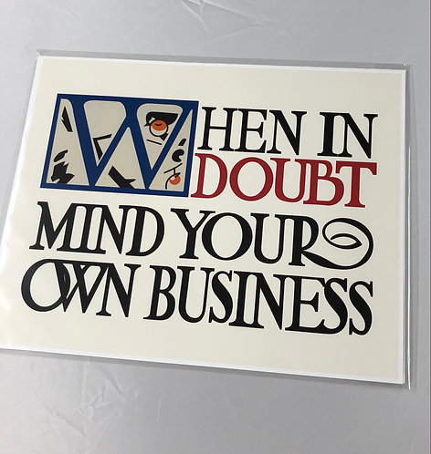 Mind Your Business Print