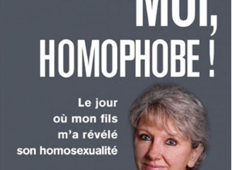 """""""Moi, homophobe ! Le jour où mon fils m'a révélé son homosexualité""""."""