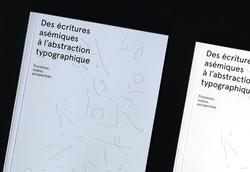 Des écritures asémiques à l'abstraction typographique
