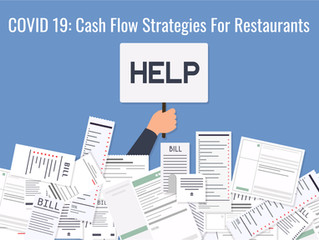COVID 19:  Cash Flow Strategies for Restaurants