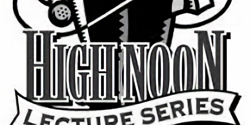 High Noon Lectures Series