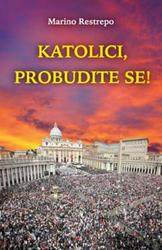 Katolici, probudite se!