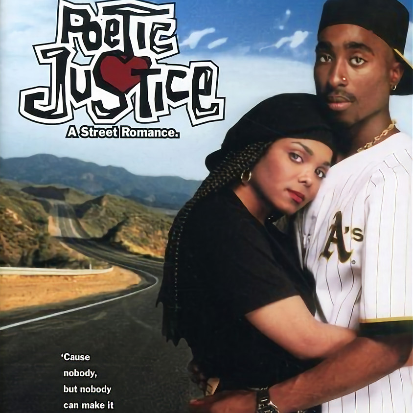 Poetic Justice - 7:30pm Showtime