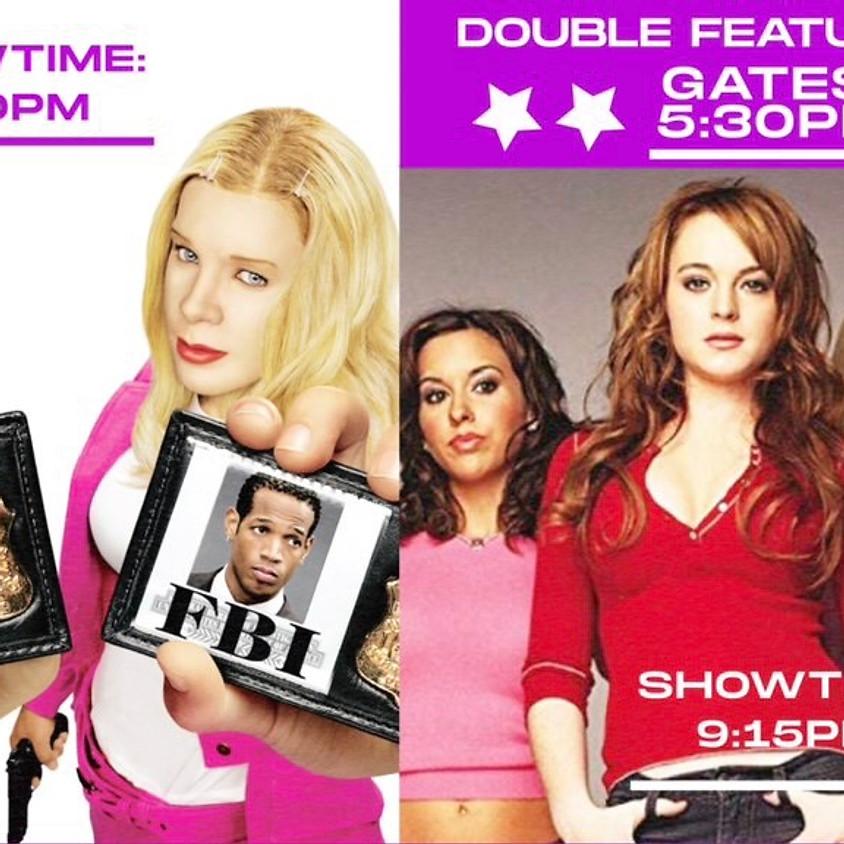 White Chicks / Mean Girls - 7:00pm Showtime