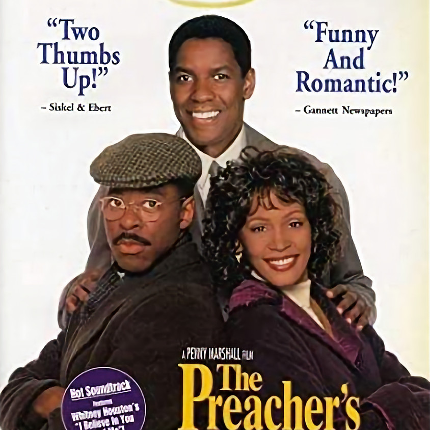 The Preacher's Wife - 7:30pm Showtime