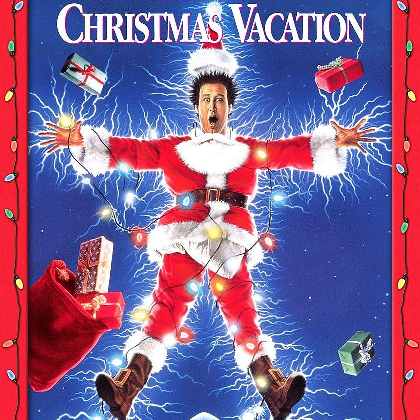 National Lampoon's Christmas Vacation - 7:30pm Showtime