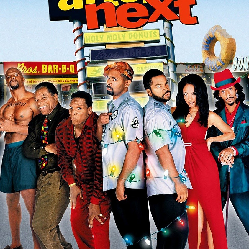 Friday After Next- 7:30pm Showtime