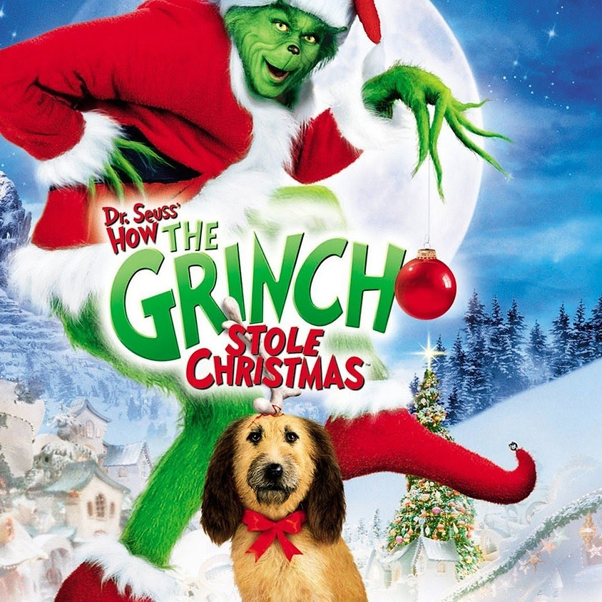 How The Grinch Stole Christmas - 7:30pm Showtime