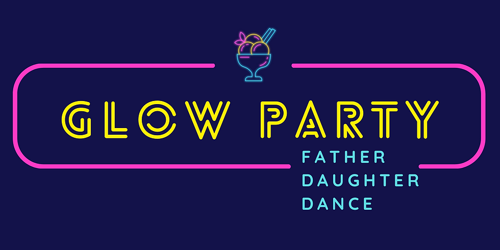 Glow Party - Father Daughter Dance