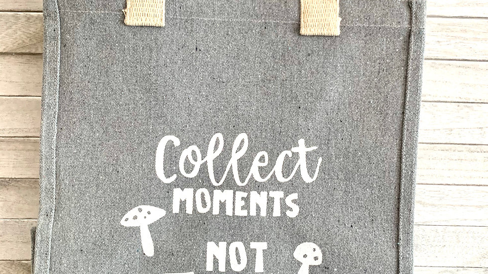"""""""Collect Moments Not Trash"""" Recycled Tote"""