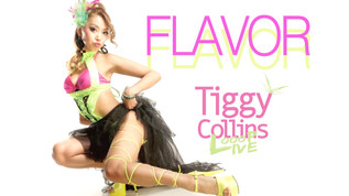 FLAVOR - TIGGY COLLINS