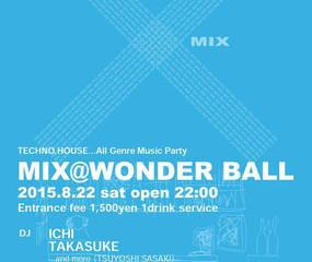 MIX @ WONDER BALL