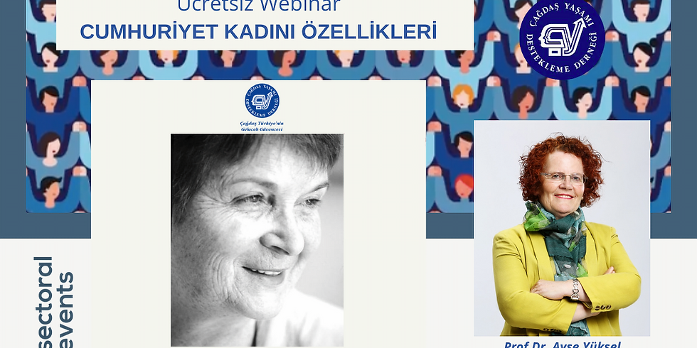 Cumhuriyet Kadını Özellikleri - Webinar