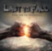 Last to Fall_Album Art_Large.jpg