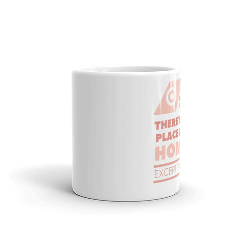 There's No Place Like Home Except Target Mug