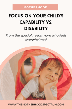 Focus on Your Child's Capability vs Disability