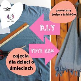 Zajęcia o śmieciach: zabawy ruchowe, tworzenie toreb z tshirtów, rozmowy o śmieciach :)