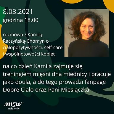 Rozmowa z Kamilą Raczyńską-Chomyn z  okazji Dnia Kobiet ONLINE