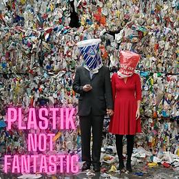 Plastik is not fantastik